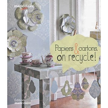 Papiers & cartons, on recycle !, Marie-Claire
