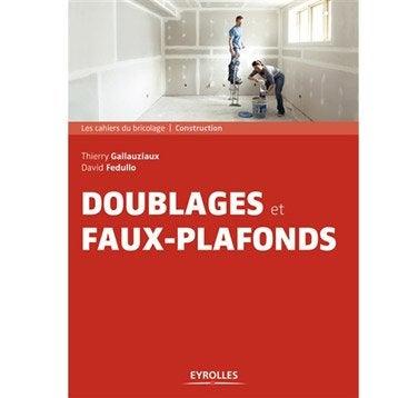 Doublages et faux plafonds, Eyrolles