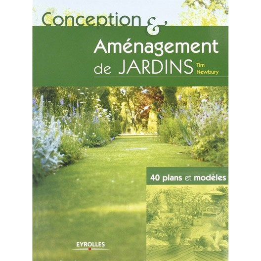 Conception et am nagement de jardin eyrolles leroy merlin for Conception de jardin gratuit