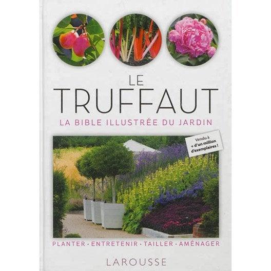 Le Truffaut, Larousse   Leroy Merlin