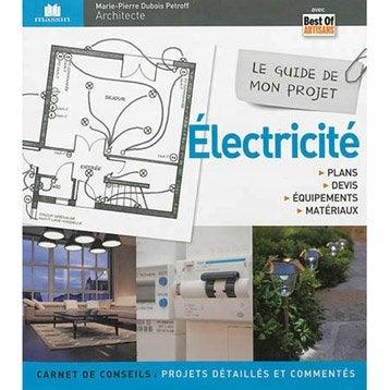Le guide de mon projet électricité, Massin