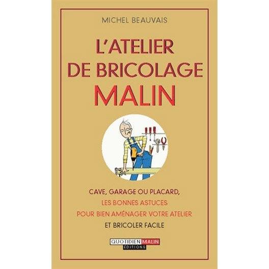 L 39 atelier de bricolage malin quotidien malin leroy merlin - Atelier bricolage leroy merlin ...