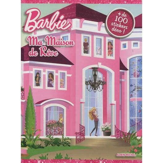 barbie ma maison de r ve albin michel leroy merlin. Black Bedroom Furniture Sets. Home Design Ideas