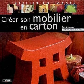 Créer son mobilier en carton, Eyrolles