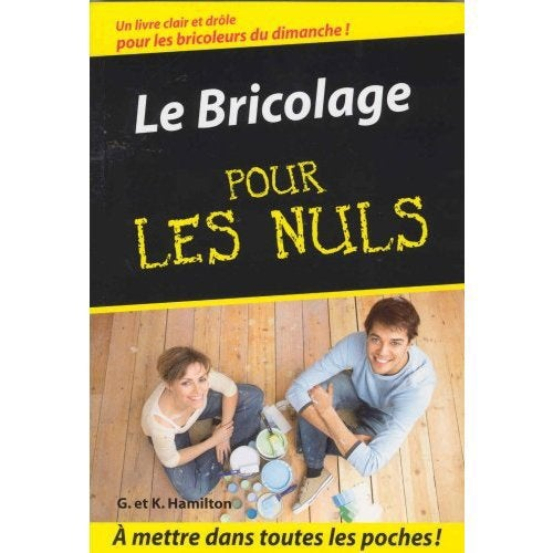 Le Bricolage Pour Les Nuls First Editions Leroy Merlin