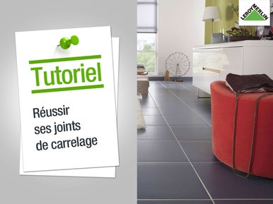 Poser du carrelage au sol leroy merlin for Realiser joint carrelage